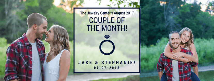 August 2017 Couple of the Month: Jake and Stephanie