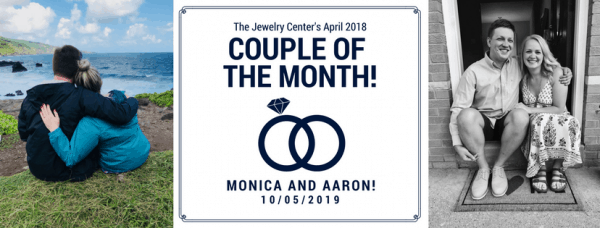 April 2018 Couple of the Month – Aaron and Monica!