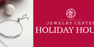 Holiday Hours at The Jewelry Center