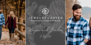 May 2019 Couple of the Month – Megan and Braden!